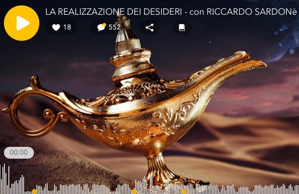 LA REALIZZAZIONE DEI DESIDERI podcast trasmissione radio 11.11