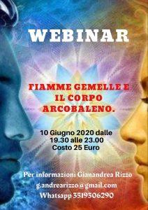 10 GIUGNO WEBINAR ( VIDEO SEMINARIO )  ' FIAMME GEMELLE E IL CORPO ARCOBALENO ', ECCO TUTTE LE INFORMAZIONI.