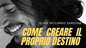 ' COME CREARE IL PROPRIO DESTINO '. Webinar gratuito dedicato alla crescita Personale e Spirituale.