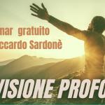 SONO MOLTO CONTENTO DI REGALARE A TUTTI VOI IL WEBINAR GRATUITO ' LA VISIONE PROFONDA '  😳😜🙏